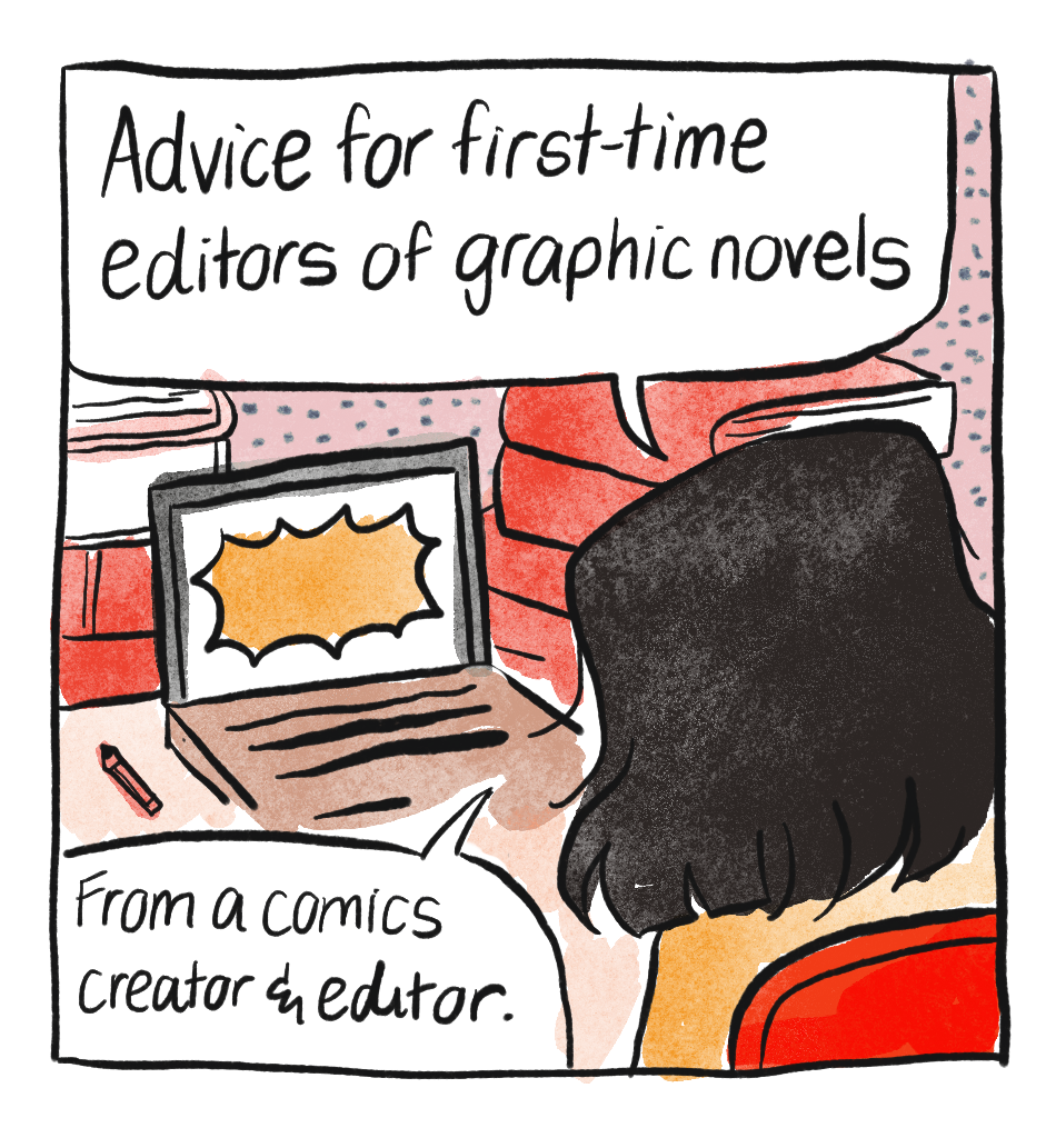 Advice for First Time Editors of Graphic Novels
